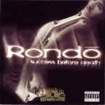 Rondo - Success Before Death