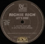 Richie Rich - Let's Ride