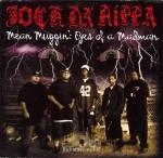 Jock Da' Rippa - Mean Muggin': Eyes Of A Madman