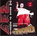 New Breed Of Gangstaz - Richmond The City That Killz