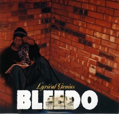 Bleedo - Lyrical Genius