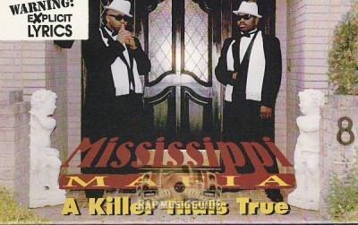 Mississippi Mafia - A Killer Thats True