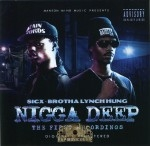 Sicx & Brotha Lynch Hung - Nigga Deep: The First Recordings