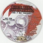 Andre Nickatina - Bullets, Blunts N Ah Big Bankroll: The 7 MC Theory