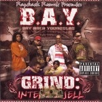 B.A.Y. - Grind: Intent 2 Sell