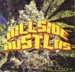 Hillside Hustlas - Trillogy