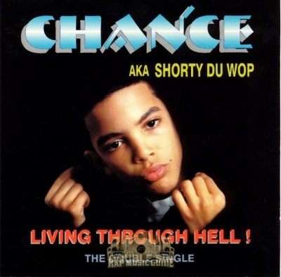Chance - Living Through Hell!