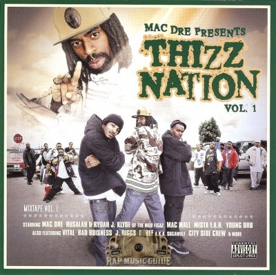 Mac Dre Presents - Thizz Nation Vol. 1