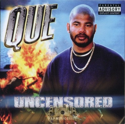 Que - Uncensored