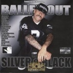 Balled Out - The Silver & Black Album