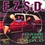 E.Z.S.D. - Game 2 Be Sold