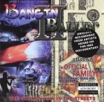 Bangin II Ballin' - The Soundtrack To The Streets