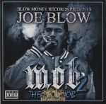 Joe Blow - M.O.B. 2 (The Real Mob)