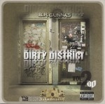 B.R. Gunna's - Dirty District Vol. 2