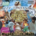 Self Tightld - Hustlin-N-Hell