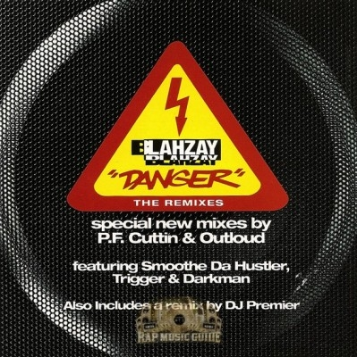 Blahzay Blahzay - Danger The Remixes