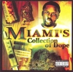Miami - Collection Of Dope