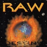 Raw - Destiny