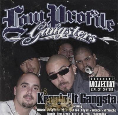 Low Profile Gangsters - Keepin' It Gangsta