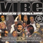 Vibe - Frisco 2 Oakland Mixtape