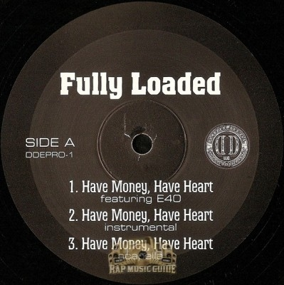 Fully Loaded - Have Money, Have Heart