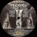 Land Of Da Lost - Never Too Late