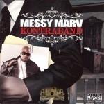 Messy Marv - Kontraband