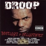Droop - Bootlegs & Collectionz