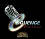 Cquence - Our Love Is For Real
