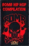 Various Artists - Bomb Hip Hop Compilation