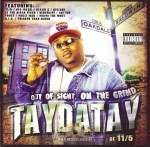 TayDaTay - Out Of Sight, On The Grind