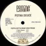 Potna Deuce - Poppa Gotta Bran' New Freak