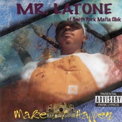 Mr. Latone - Make It Happen