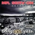 Mr. Serv-On - Angry Tears
