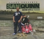 San Quinn - Savvin With A Passion