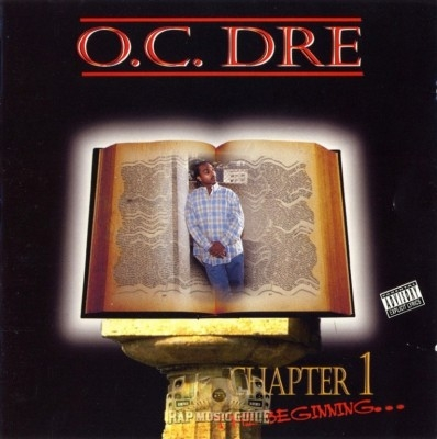 O.C. Dre - Chapter 1: The Beginning