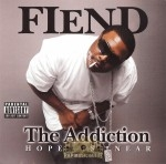 Fiend - The Addiction