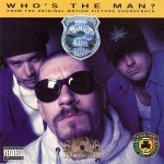 House Of Pain - Who's The Man? Put On Your Shit Kickers