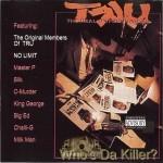 TRU - Who's Da Killer?