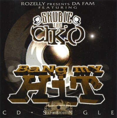 Skubie Tha Ciko - Bang My Hit