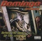 Domingo Presents - Behind The Doors Of The 13th Floor