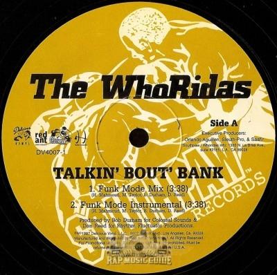 Whoridas - Talkin' Bout' Bank / Taxin'