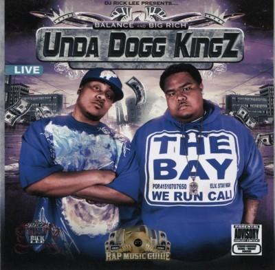 Balance And Big Rich - Unda Dogg Kingz