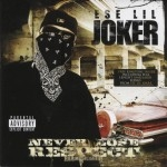 Ese Lil' Joker - Never Lose Respect