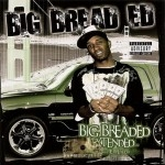 Big Bread Ed - Big Breaded Extended: Call Me Breaded