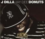 J Dilla aka Jay Dee - Donuts