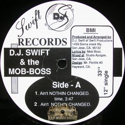 DJ Swift & The Mob-Boss - Ain't Nothin Changed