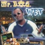 Mr. D.O.G. - Wet