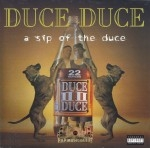 Duce Duce - A Sip Of The Duce