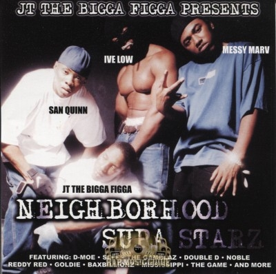 JT The Bigga Figga Presents - Neighborhood Supa Starz